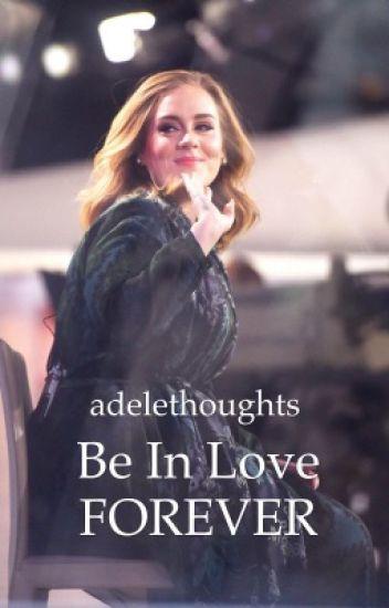 Be In Love Forever | Adele & Simon