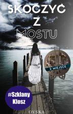 Skoczyć Z Mostu™ by Ovskaa