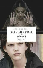 Die Wilden Kerle und Delia 2 by DWK4ever