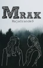 MRAK by MajaGrande9
