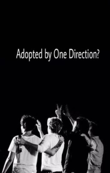 Adopted by One Direction?