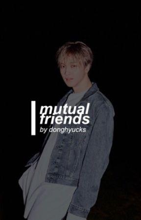 mutual friends | 동혁 by donghyucks