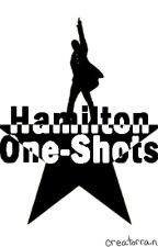 Hamilton One-Shots {{ON HIATUS}} by creatorrain