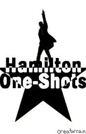 Hamilton One-Shots by creatorrain