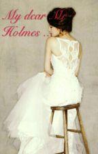My dear Mr Holmes ... by Angelle738