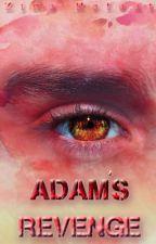 Adam's Revenge ( Survival of Young Demigods Series #2) by ZinaRefaat