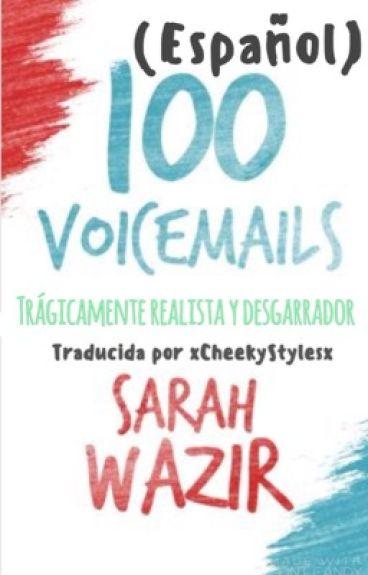 100 Voicemails [Español]