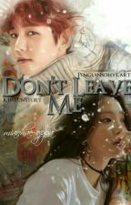 [C] Don't Leave Me || B.B.H || by ExoPink4Lyfeu