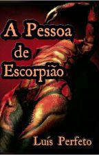 A Pessoa de Escorpião by LuisPerfeto