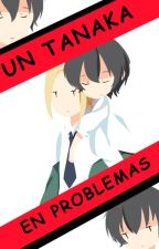 Un Tanaka en Problemas ~ Ohta x Tanaka by artista51