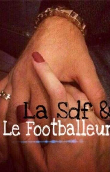 Une SDF Love D'un Footballeur