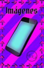 Imágenes de mi celular by LE_S_3