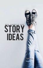 Story ideas by xxx-saartje-xxx