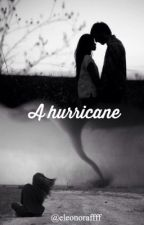 A hurricane  by eleonoraffff