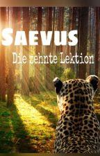 Saevus - Die zehnte Lektion  by Lucie201