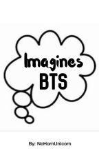 Imagines BTS by NoHornUnicorn