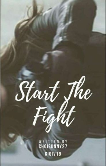 Start The Fight (Scott Lang Y Tú)