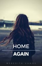 Home Again (Book 2) by mere789