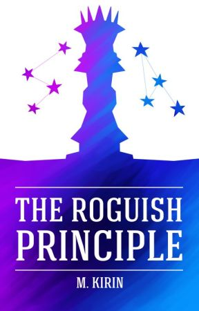 ♜ The Roguish Principle ♜ by mkirin