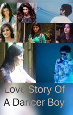 Love Story of A Dancer Boy by Tupsiiz
