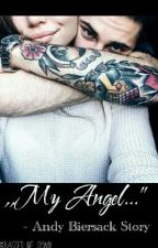 """,,My Angel..."""" - Andy Biersack Story by Dragged_Me_Down"""