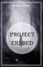 Project Erased by Pocket_Vibes
