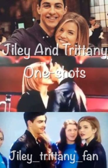 Trittany and jiley one shots