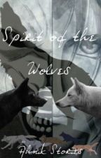 Spirit of the Wolves by Ahnik_Stories