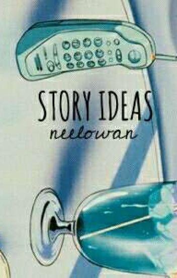 ⚒❝ Story-ideas ❞