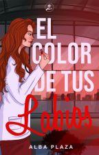 El color de tus labios by duffito93