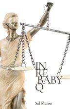 In Re Baby Q by SallyMason1