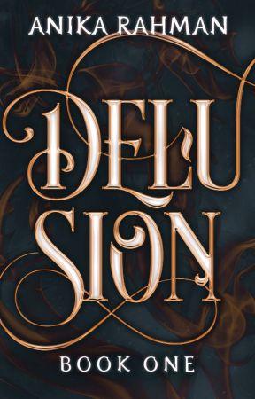 Delusion (Delusion Saga #1) by ShadowedRain