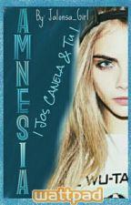 Amnesia |Jos Canela| |2da Temporada| by Jalonsa_Girl