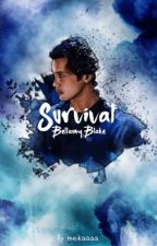 Survival (The 100 - A Bellamy Blake Love Story) by stydiashippertbh