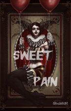 Sweet Pain /Harls x Jerome/ by GhulehM