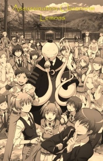 Assassination Classroom Lemons And One-Shot