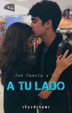 A TU LADO 《Jos Canela y Tú》 by ItsBeautifulNovember