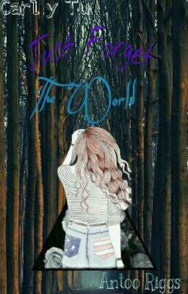 ☆ Just Forget The World ☆ - Carl Grimes y Tú (Editando)