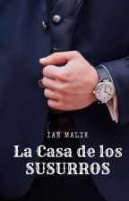 La Casa De Los Susurros  by JoseLeonardo13