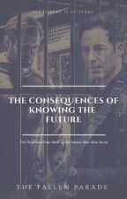 The Consequences Of Knowing The Future (Book 3Of The Fastest Men Alive Series) by thefallenparade