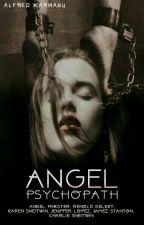 Psychopath Angel by AlfredKarwayu