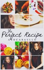 The Perfect Recipe ↠ (Lauren/You) #1 by ashcabaello