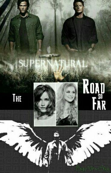 The Road so Far || Supernatural PL