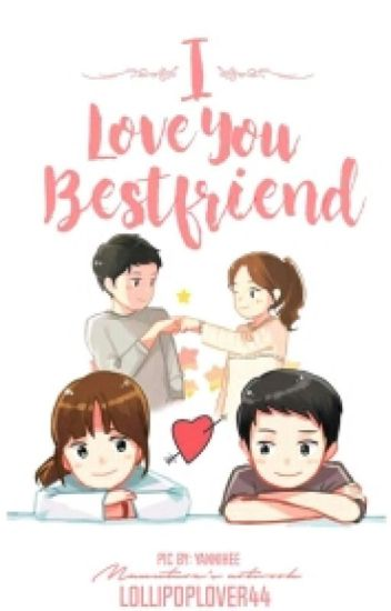 I Love You Bestfriend(On-Going)