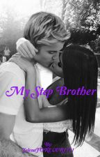 My step brother  by JelenaFOREVER1111