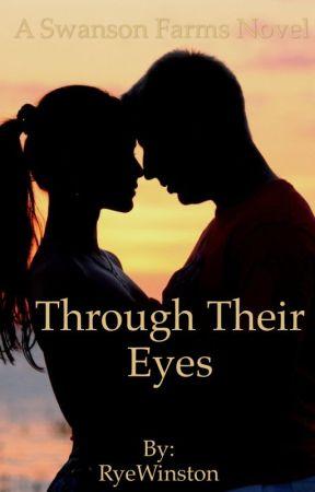 Through Their Eyes  by ryewinston
