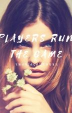 Players Run the Game (#Wattys2016) by poptart-thief