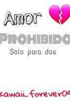 El amor prohibido by x-sunny