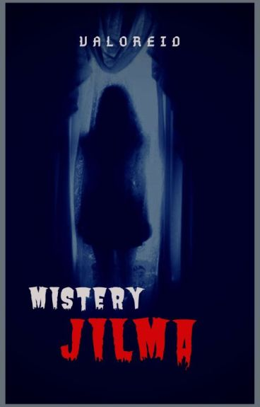 Mystery Jilma