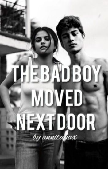 The Bad Boy Moved Next Door